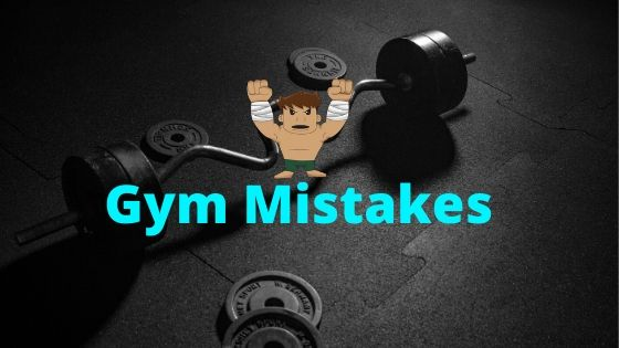 Most Common Mistakes To Avoid In The Gym